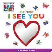MY FIRST I SEE YOU by Eric Carle