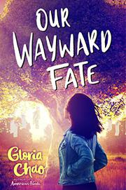 OUR WAYWARD FATE by Gloria Chao