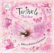 TWINKLE THINKS PINK! by Katharine Holabird