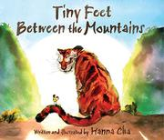 TINY FEET BETWEEN THE MOUNTAINS by Hanna Cha