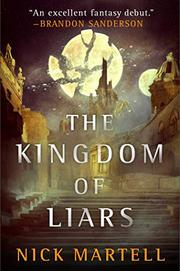 THE KINGDOM OF LIARS by Nick Martell
