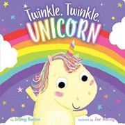 TWINKLE, TWINKLE, UNICORN by Jeffrey Burton