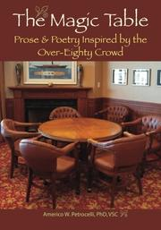 The Magic Table by Americo W. Petrocelli