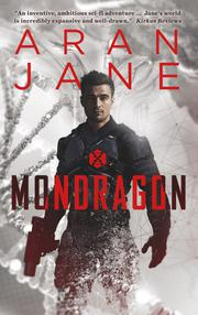 Mondragon by Aran Jane