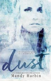 Dust by Mandy Harbin