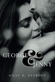 GEORGE AND JENNY by Billy D. Pearson