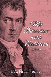 MY INTERVIEW WITH BEETHOVEN by L.A. Hider Jones
