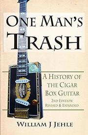 ONE MAN'S TRASH by William J. Jehle