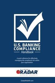 U.S. Banking Compliance Handbook by Dominic Suszek