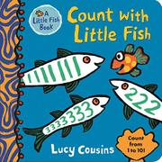 COUNT WITH LITTLE FISH by Lucy Cousins