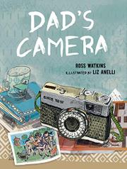 DAD'S CAMERA by Ross Watkins