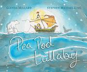 PEA POD LULLABY by Glenda Millard