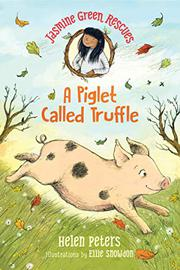 A PIGLET CALLED TRUFFLE by Helen Peters