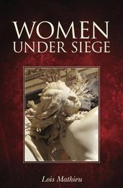 Women Under Siege by Lois Mathieu