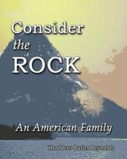 CONSIDER THE ROCK by Thaddeus Butler  Reynolds