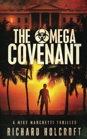 The Omega Covenant by Richard Holcroft
