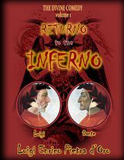 RETURNO TO THE INFERNO by Luigi Enrico Pietra  d'Oro