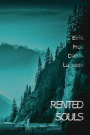 RENTED SOULS by Eirik Moe Dahll-Larssøn