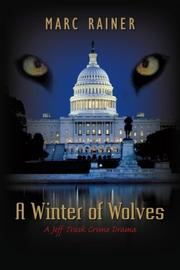 A Winter of Wolves by Marc Rainer