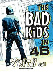 DETENTION IS A LOT LIKE JAIL by Brynn Kelly
