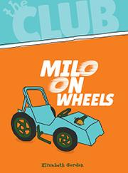 MILO ON WHEELS by Elizabeth Gordon