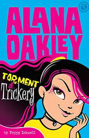 TORMENT AND TRICKERY by Poppy  Inkwell