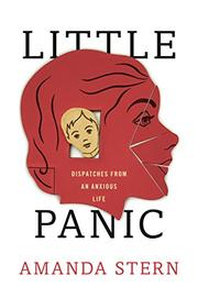 LITTLE PANIC by Amanda Stern