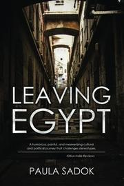 LEAVING EGYPT by Paula Sadok