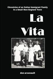LA VITA by Donald Arsenault