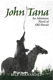 JOHN TANA by Bill Fernandez