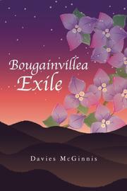BOUGAINVILLEA EXILE by Davies McGinnis