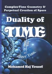 DUALITY OF TIME by Mohamed Haj  Yousef