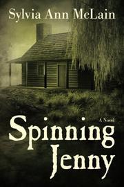 SPINNING JENNY by Sylvia Ann McLain
