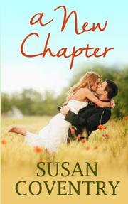 A NEW CHAPTER by Susan Coventry