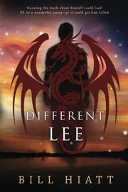 DIFFERENT LEE by Bill Hiatt