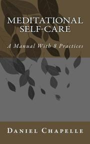 MEDITATIONAL SELF-CARE  by Daniel Chapelle