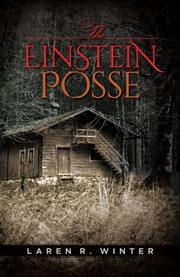 THE EINSTEIN POSSE by Laren R. Winter