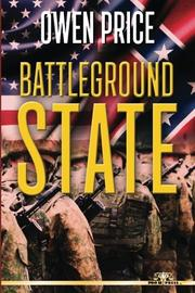 BATTLEGROUND STATE by Owen Price