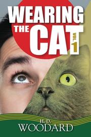 WEARING THE CAT by H.D. Woodard