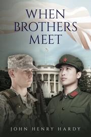 WHEN BROTHERS MEET by John Henry Hardy