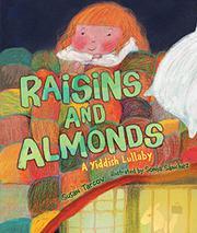 RAISINS AND ALMONDS by Susan Tarcov
