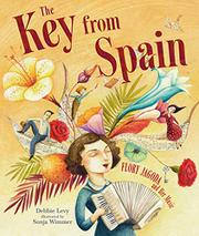 THE KEY FROM SPAIN by Debbie Levy