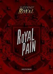 ROYAL PAIN by Raelyn Drake