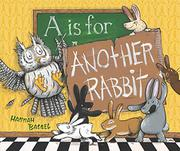 A IS FOR ANOTHER RABBIT by Hannah Batsel