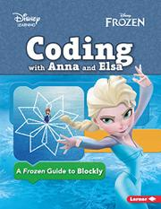 CODING WITH ANNA AND ELSA by Kiki  Prottsman