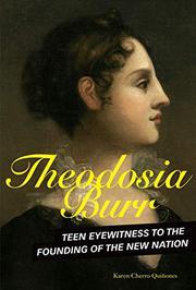 THEODOSIA BURR by Karen Cherro Quinones