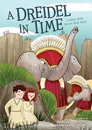 A DREIDEL IN TIME by Marcia Berneger
