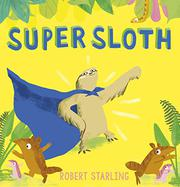 SUPER SLOTH by Robert Starling