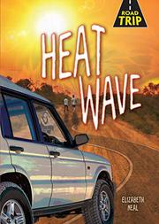 HEAT WAVE by Elizabeth Neal