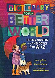 DICTIONARY FOR A BETTER WORLD by Irene Latham